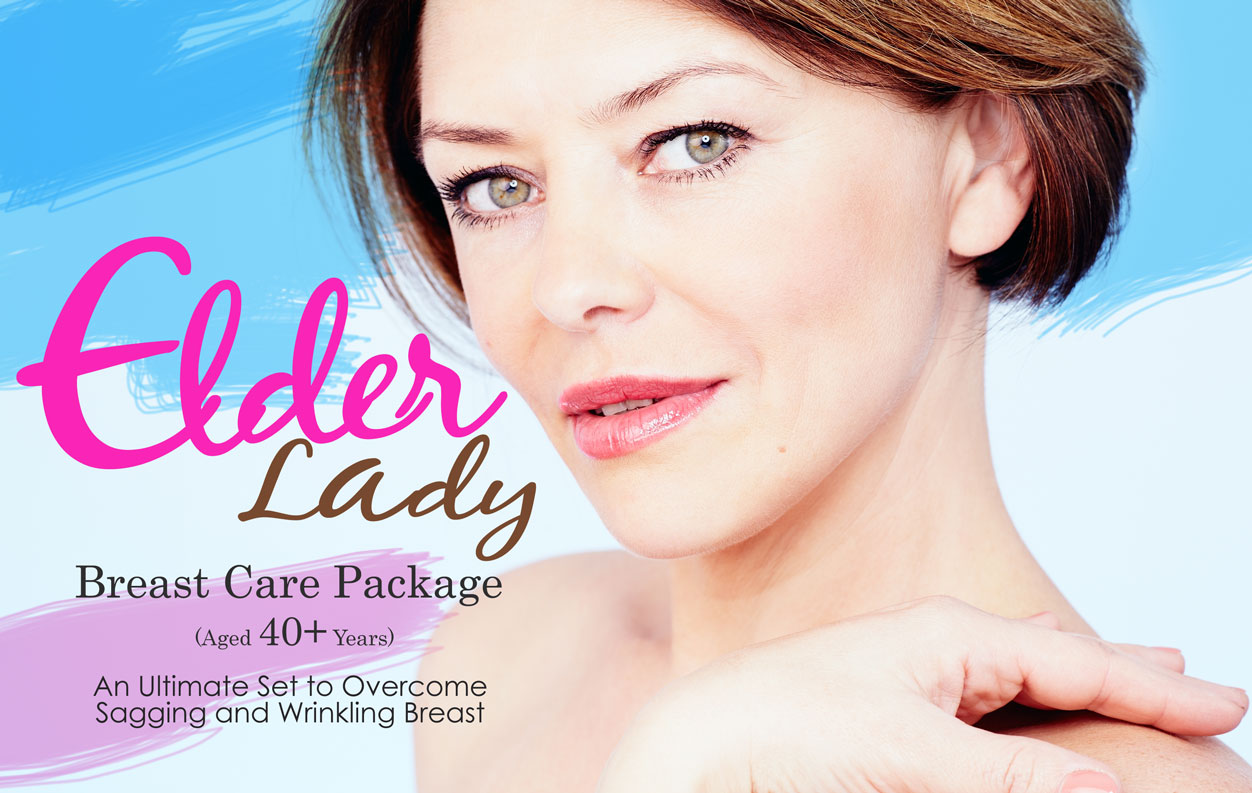 Elder Lady Breast Care Package (Aged 40+ Years)