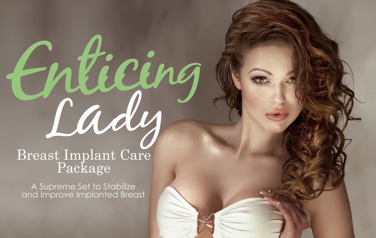 Enticing Lady Breast Implant Care Package